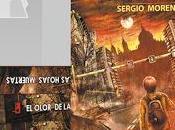 olor hojas muertas Sergio Moreno