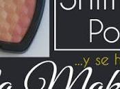 hizo luz!: SHIMMER POWDER Lola Makeup, manual abuso (reseña trucos)