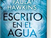 Novedad Escrito agua Paula Hawkins