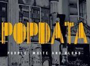 Popdata estrena Purple, White Blond