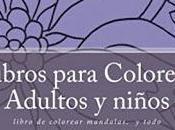 Libros para Colorear Adultos niños