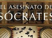 "asesinato Sócrates"", Marcos Chicot: novela magnífica"