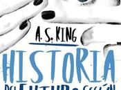 Reseña: Historia futuro según Glory O'Brien King