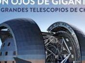 "Charla ""Con Ojos Gigantes. grandes telescopios Chile"" Planetario Chile"