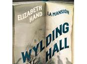 Reseña Wylding Hall Mansión)