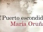 Reseña: Puerto escondido María Oruña (Destino, 2015)