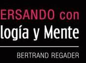 Bertrand Regader: elevándose sobre infoxicación
