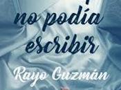 mujer ceniza hombre podía escribir Rayo Guzmán