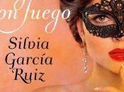 [Reseña] Jugar fuego Silvia García Ruíz