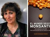 mundo según Monsanto. Entrevista Marie-Monique Robin documental