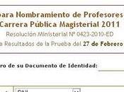 Resultados Prueba Nacional Clasificatoria Feb. 2011 (Examen Nombramiento)