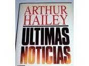 Ultimas noticias arthur hailey