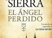 Javier Sierra ángel perdido