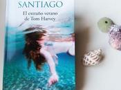 extraño verano Harvey' Mikel Santiago