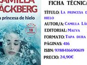 Reseña: princesa hielo, Camilla Läckberg (Edición Aniversario)