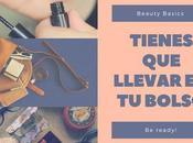Beauty Basics tienes llevar bolso.