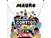 Reseña: Contigo mundo- Mauro