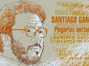 """Santiago Gamboa. """"Plegarias nocturnas"""""""