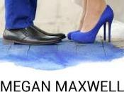 Reseña: Megan Maxwell príncipes azules también destiñen