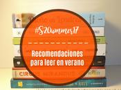 Recomendaciones para leer verano #S20ummer17