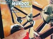 Estás Leyendo: todos mundos Posibles: Enrique Miralles. Esdrújula Ediciones.