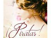 ¡Piratas! Laura Esparza