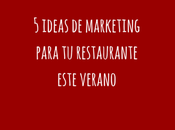 ideas marketing para restaurante este verano
