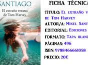 Reseña: extraño verano Harvey, Mikel Santiago