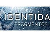 Reseña Fragmentos Identidad