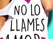 Reseña llames amor, Noelia Amarillo