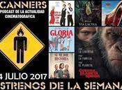 Estrenos Semana Julio 2017 Podcast Scanners