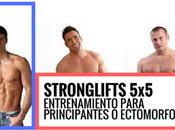 Auténtico Entrenamiento para Principiantes: StrongLift...
