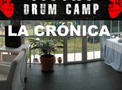 Drum Camp. crónica.