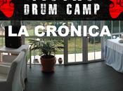 Drum Camp. crónica.