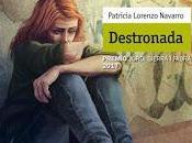 Reseña Destronada Patricia Lorenzo Navarro