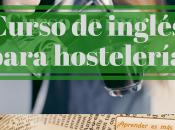 Curso inglés para hostelería