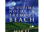 Reseña, última noche tremore beach