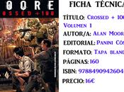Reseña: Crossed +100. Volumen Alan Moore Gabriel Andrade