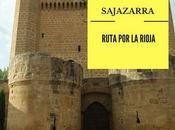 Ruta Rioja: ¿Qué Sajazarra?