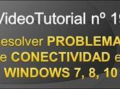 Videotutorial Cómo resolver problemas conectividad Windows