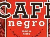 Café negro como noche Victoria García Jolly [Mini Review]