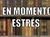 Leer momentos estrés