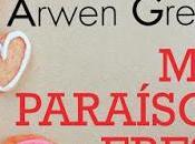 Reseña: paraíso eres Arwen Grey