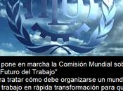 OIT: Comisión Mundial sobre Futuro Trabajo, responda valores justicia social