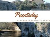 Ruta provincia Burgos: ¿Qué Puentedey?