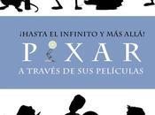 "Reseña Literaria ""¡Hasta infinito allá! Pixar través películas"" Pastor"