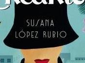 Reseña: Encanto Susana López Rubio (Espasa, abril 2017)