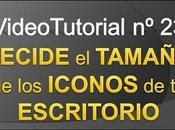 Videotutorial nº23 Cómo Cambiar TAMAÑO ICONOS ESCRITORIO
