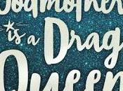 Reseña: Fairy Godmother Drag Queen