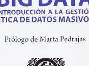 ética para data; Introducción gestión datos masivos